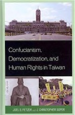 Confucianism, Democratization, and Human Rights in Taiwan - Pepperdine University