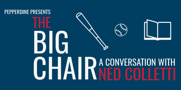The Big Chair: A Conversation with Ned Colletti