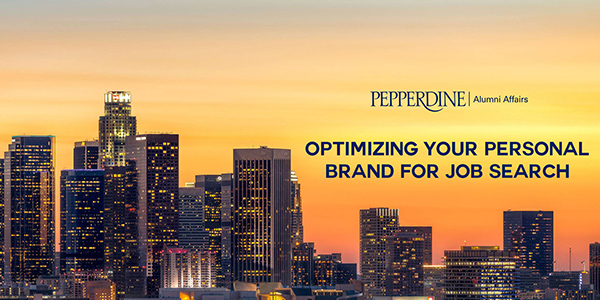 Optimizing Your Personal Brand for Job Search event logo - Pepperdine University