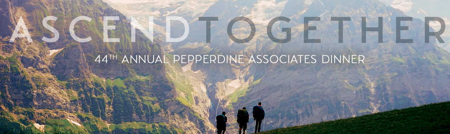 Ascend Together - 44th Annual Pepperdine Associates Dinner