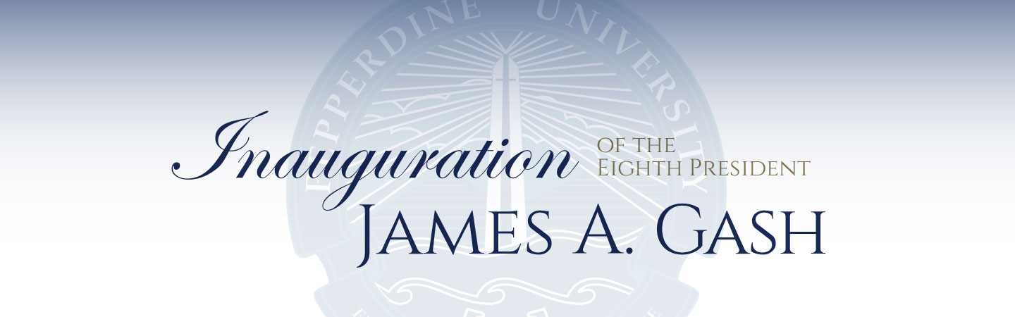 Inauguration of James A. Gash - Pepperdine University