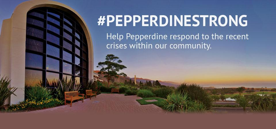 Help Pepperdine respond to the recent crises within our community.