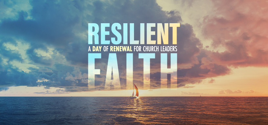 Harbor 2021, Resilient Faith: A Day of Renewal for Church Leaders