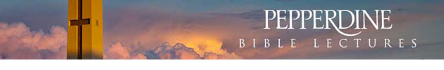 Pepperdine Bible Lectures banner - Pepperdine University