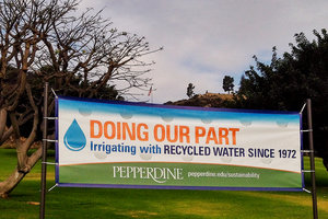 Recycled irrigation banner - Pepperdine University